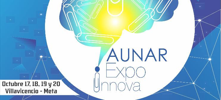 III Congreso Internacional AUNAR EXPOINNOVA 2018 / octubre 17 al 20 de 2018