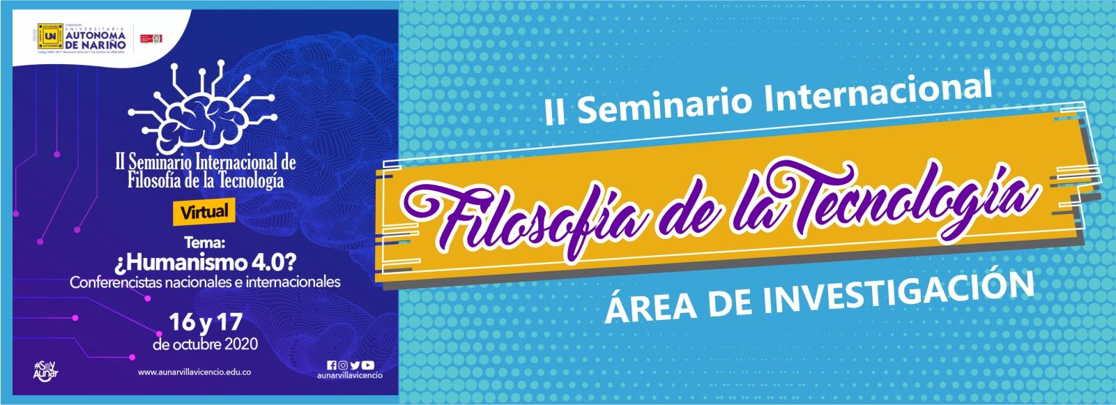 II Seminario Internacional de Filosofía de la Tecnología.